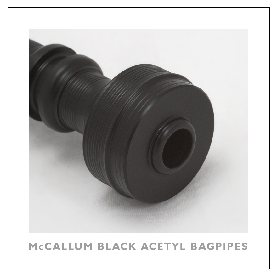 McCallum Black Acetyl Highland Pipes